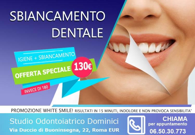 offerta sbiancamento dentale roma eur studio dentistico dominici Via Duccio di Buoninsegna 22 06 503 0773
